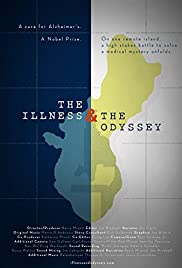 The Illness and the Odyssey Poster