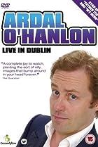 Image of Ardal O'Hanlon: Live in Dublin