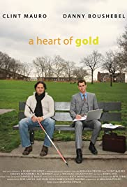 A Heart of Gold Poster