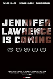 Jennifer Lawrence Is Coming Poster