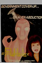 Image of Full Disclosure: Government Cover-up on Alien Abduction
