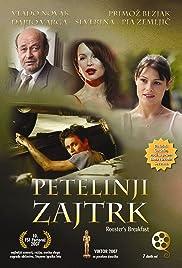 Petelinji zajtrk(2007) Poster - Movie Forum, Cast, Reviews
