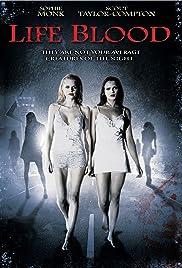 Life Blood(2009) Poster - Movie Forum, Cast, Reviews