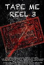 Tape Me: Reel 3