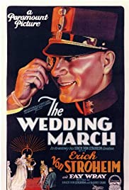 The Wedding March (1928) Poster - Movie Forum, Cast, Reviews