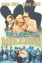 Image of Make Mine a Million