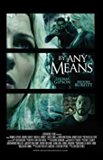 By Any Means(2017)