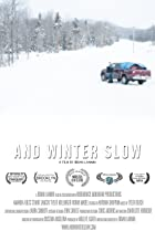 Image of And Winter Slow