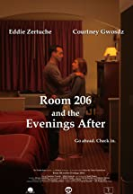 Room 206 and the Evenings After