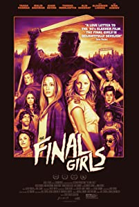 Malin Akerman, Alia Shawkat, Alexander Ludwig, Angela Trimbur, Chloe Bridges, Nina Dobrev, Adam Devine, Thomas Middleditch, Tory N. Thompson, Dan B. Norris, and Taissa Farmiga in The Final Girls (2015)