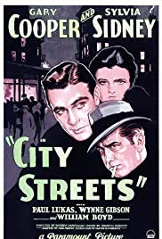 City Streets (1931) Poster - Movie Forum, Cast, Reviews