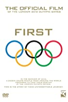 Image of First: The Official Film of the London 2012 Olympic Games