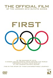 First: The Official Film of the London 2012 Olympic Games Poster