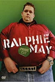 Ralphie May: Prime Cut (2007) Poster - TV Show Forum, Cast, Reviews