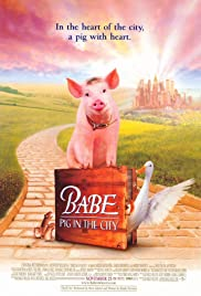 Babe: Pig in the City (1998) Poster - Movie Forum, Cast, Reviews