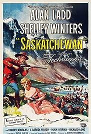 Saskatchewan(1954) Poster - Movie Forum, Cast, Reviews
