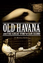 Primary image for Old Havana and the Great Pimp of San Isidro