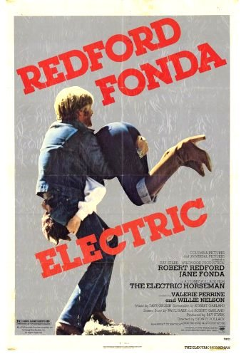 Elektrinis raitelis / The Electric Horseman (1979)