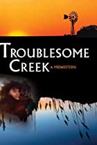 Image of Troublesome Creek: A Midwestern