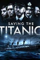 Image of Saving the Titanic