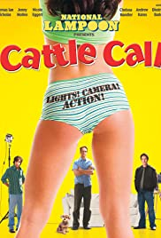 Cattle Call(2006) Poster - Movie Forum, Cast, Reviews