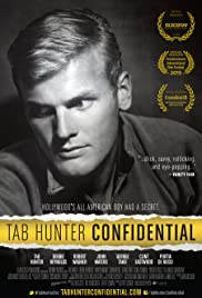 Tab Hunter Confidential (2015) Poster - Movie Forum, Cast, Reviews