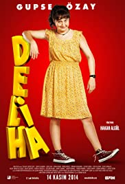 Deliha(2014) Poster - Movie Forum, Cast, Reviews