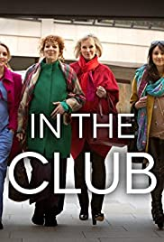 In the Club Poster - TV Show Forum, Cast, Reviews