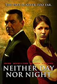 Neither Day Nor Night Poster