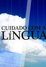 Cuidado com a Língua