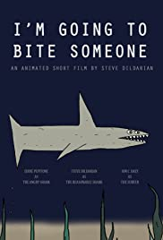 I'm Going to Bite Someone Poster
