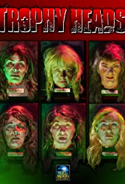 Trophy Heads (2014) Poster - Movie Forum, Cast, Reviews