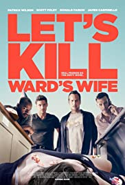 Let's Kill Ward's Wife (2014) Poster - Movie Forum, Cast, Reviews