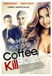 Coffee, Kill Boss Poster