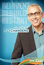 Dr. Drew's Lifechangers