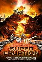 Image of Super Eruption