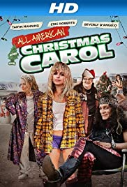All American Christmas Carol (2013) Poster - Movie Forum, Cast, Reviews