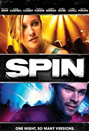 Spin (2007) Poster - Movie Forum, Cast, Reviews