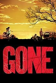 Gone(2006) Poster - Movie Forum, Cast, Reviews