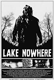 Lake Nowhere (2014) Poster - Movie Forum, Cast, Reviews