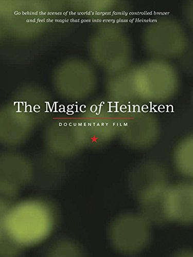 The Magic of Heineken (2014)