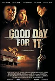 Good Day for It (2011) Poster - Movie Forum, Cast, Reviews