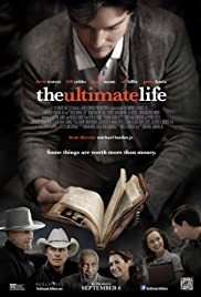 The Ultimate Life (2013) Poster - Movie Forum, Cast, Reviews