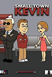 Small Town Kevin Poster