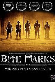 Bite Marks(2011) Poster - Movie Forum, Cast, Reviews
