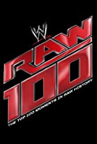 Image of The Top 100 Moments in Raw History