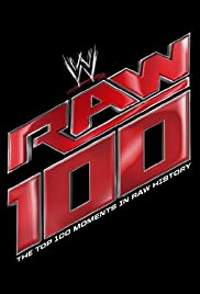 The Top 100 Moments in Raw History Poster
