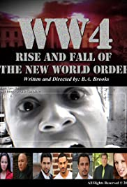 WW4: Rise and Fall of the New World Order Poster