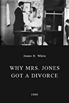 Image of Why Mrs. Jones Got a Divorce