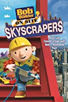 Image of Bob the Builder on Site Skyscrapers